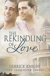 The Rekindling of Love (The Innkeeper Series, #1)
