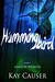 Hummingbird (Shadow Weavers, #1) by Kay Causer