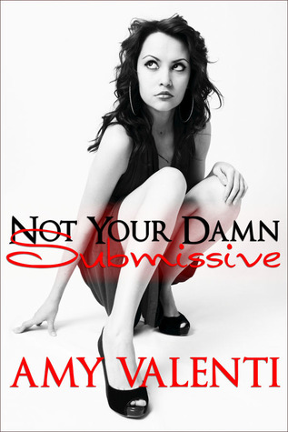 not-your-damn-submissive