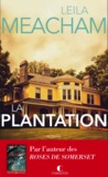 La Plantation by Leila Meacham
