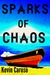 Sparks of Chaos (Sparks, #1)