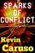 Sparks of Conflict (Sparks #3)
