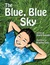 The Blue, Blue Sky: Stories...