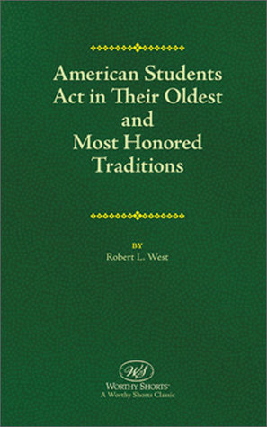 American Students Act in Their Oldest and Most Honored Traditions