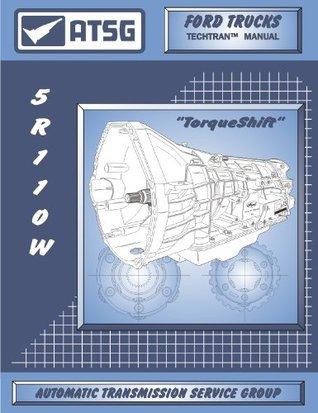 ATSG Ford 5R110W Techtran Transmission Rebuild Manual