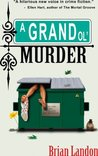 A Grand Ol' Murder: 1 (A Doyle Malloy Mystery)