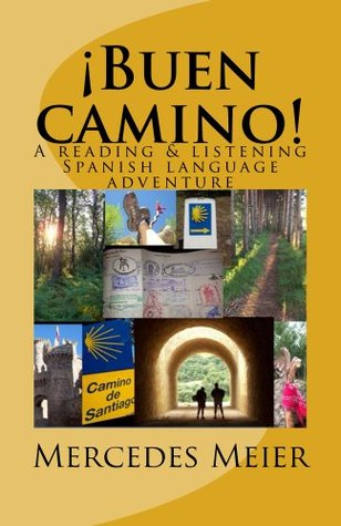 buen-camino-a-reading-listening-language-adventure-in-spanish-reading-books-for-mastery