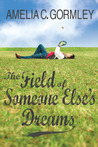 The Field of Someone Else's Dreams (Saugatuck, #0.5)