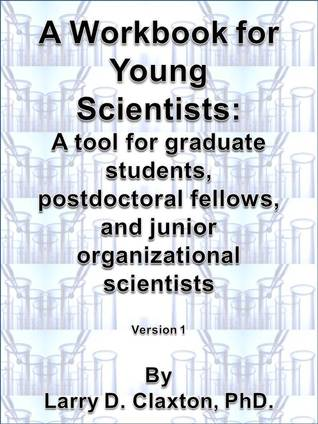 A Workbook for Young Scientists: A mentoring tool for graduate students, postdoctoral fellows, and junior organizational scientists