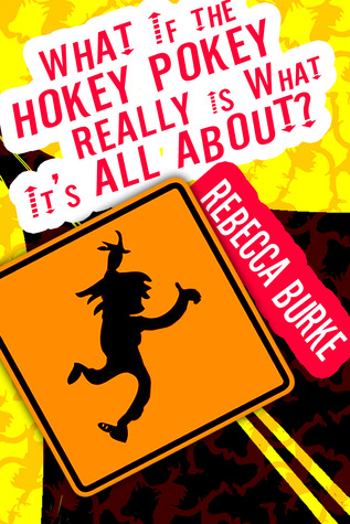 What If the Hokey Pokey Really Is What It�s All About?