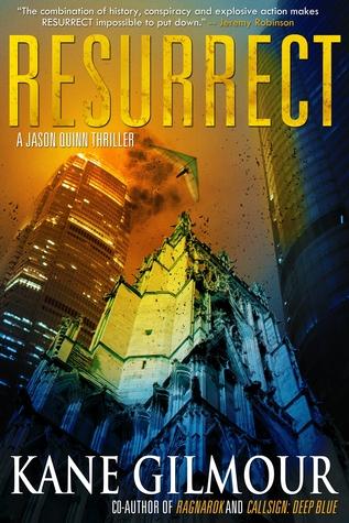 Resurrect: A Jason Quinn Thriller