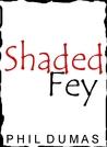 Shaded Fey