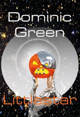 Littlestar: A Science Fiction Comedy of Interstellar War and Virtual Gods