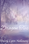 Dragon Ties (The Chronicles of Shadow and Light #2)