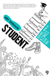 Studentpreneurs Guidebook by Arry Rahmawan