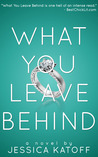 What You Leave Behind