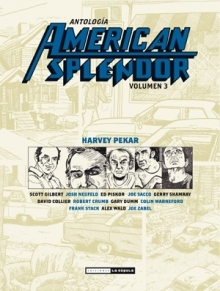 American Splendor Antología Volumen 3 by Harvey Pekar