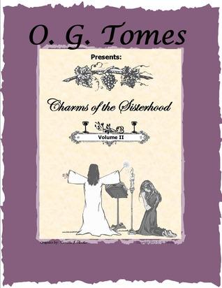Charms of the Sisterhood Volume II