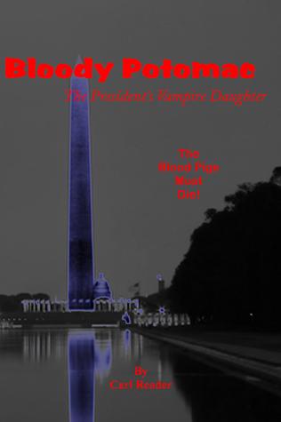 Bloody Potomac, The President's Vampire Daughter