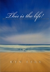 This Is The Life: How To Establish Your Heart In The Grace Of God
