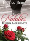 Natalie's Journey Back to Love