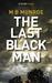 The Last Black Man by M.B. Munroe
