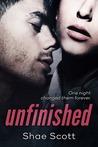 Unfinished (Unfinished, #1)