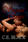 Second Chance by C.E. Black