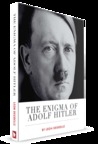 The Enigma Of Adolf Hitler