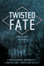Twisted Fate by Traci Hunter Abramson