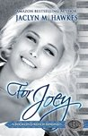 For Joey (Rockland Ranch, #4)