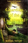 Guardian of the Underworld by Rachel Tetley