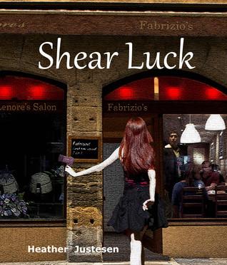 Shear Luck: a novella
