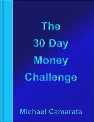 The 30 Day Money Challenge