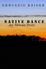 Native Dance: An African Story