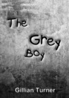 The Grey Boy (A Short Story)