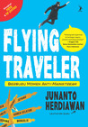 Flying Traveler: Berburu Momen Anti-Mainstream