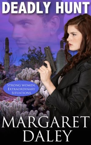 Deadly Hunt (Strong Women, Extraordinary Situations #1)