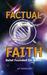 Factual Faith: Belief Found...