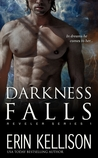 Darkness Falls by Erin Kellison