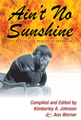 Ain't No Sunshine by Kimberley A. Johnson