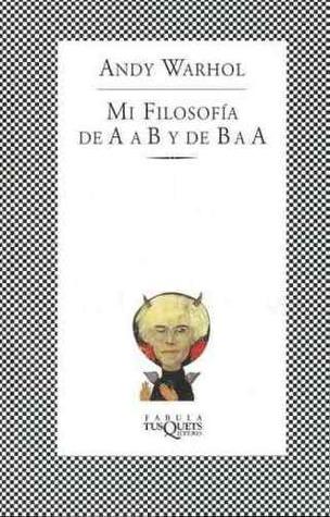 Mi filosofía De A a B y de B a A