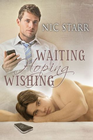 Waiting, Hoping, Wishing by Nic Starr
