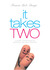 It Takes Two: A Quest for B...