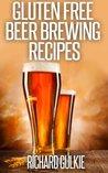 Gluten Free Beer Brewing