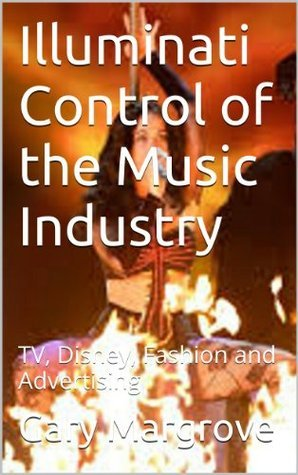 Illuminati Control of the Music Industry: TV, Disney, Fashion and Advertising