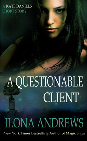 A Questionable Client (Kate Daniels, #0....