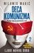 Deca komunizma 2 - Ljudi no...