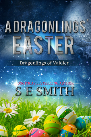 A Dragonlings Easter(Dragon Lords of Valdier 6.5) - S.E. Smith