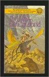 The Way to Dawnworld (Farstar & Son, #1)